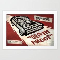 Deathproof redux Art Print