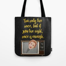 Vintage Quotes Collection -- You Only Live Once.... Tote Bag