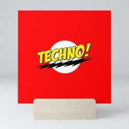 Techno Bazinga Mini Art Print