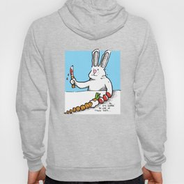 Gonna' Be One Of Those... Hoody
