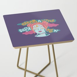Dream a little dream of me Side Table
