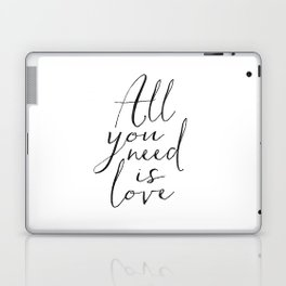 Love Is All You Need Love Sign Printable Art Typography Print Inspirational Print Gift For Her Anniv Laptop & iPad Skin