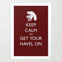 Get Your Havel On Art Print