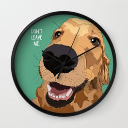Golden Retriever-Don't leave me! Wall Clock