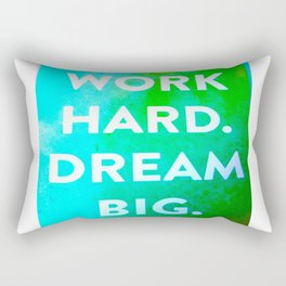 Work Hard. Dream Big. Watercolor and Ink ( Decor, Typography, S6, Tropical) Rectangular Pillow