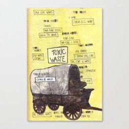 Toxic Waste / Coax it West Canvas Print