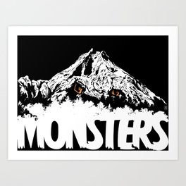 Monsters ( The Living Mountain ) Art Print