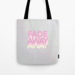 F A D E  A W A Y II Tote Bag
