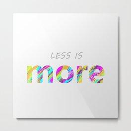 Less is more. Metal Print