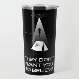 They Don't Want You to Believe - Dyatlov Pass Incident Travel Mug