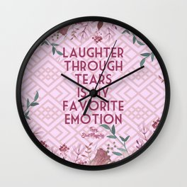 Steel Magnolias Laughter Through Tears Truvy Quote Wall Clock