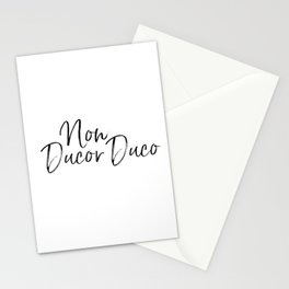 Non Ducor Duco Stationery Cards