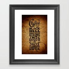 Coffee should be... Framed Art Print