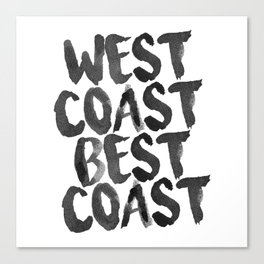 West Coast Best Coast Monochrome Canvas Print