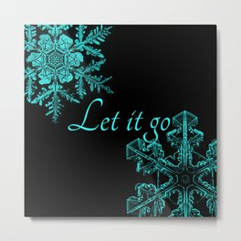 Let it go Metal Print