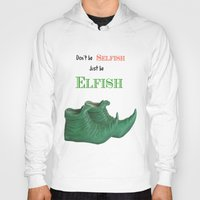elf Hoodies featuring Elf Quotation  by Maisy W