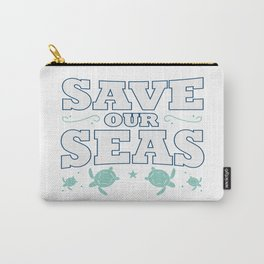 Save Seas Ocean Planet Earth Day Enviroment Gift Carry-All Pouch
