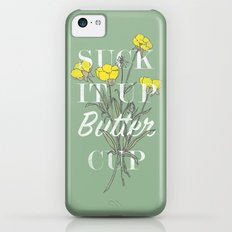 Suck it Up Buttercup Slim Case iPhone 5c