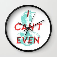 I Can't Even Wall Clock