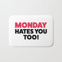 Monday hates you! Bath Mat