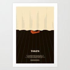 taken. Art Print