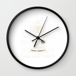 Funny Coffee Saying Wine Inspired Humor Wine Drinking Gift T-Shirt Wall Clock