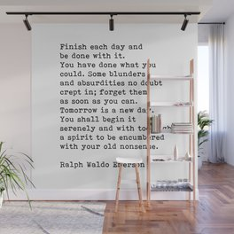 Ralph Waldo Emerson, Finish Each Day Inspirational Quote Wall Mural