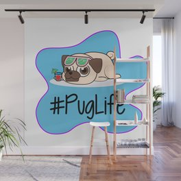 #PugLife Wall Mural