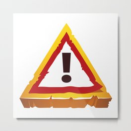 hazard sign Metal Print