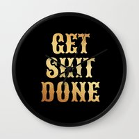 get shit done Wall Clocks featuring Get Shit Done by Hurricane Kitty