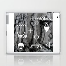 Our bones leave messages Laptop & iPad Skin