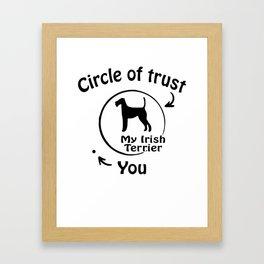Circle of trust my Irish Terrier Framed Art Print