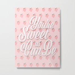 Sweet as Can Be Metal Print