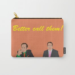 Better call them! Saul Goodman - Ari Gold Carry-All Pouch