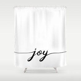 joy calligraphy line Shower Curtain