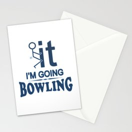 FCK IT I'M GOING BOWLING Stationery Cards