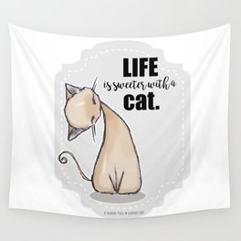 Life is Sweeter with a Cat Wall Tapestry