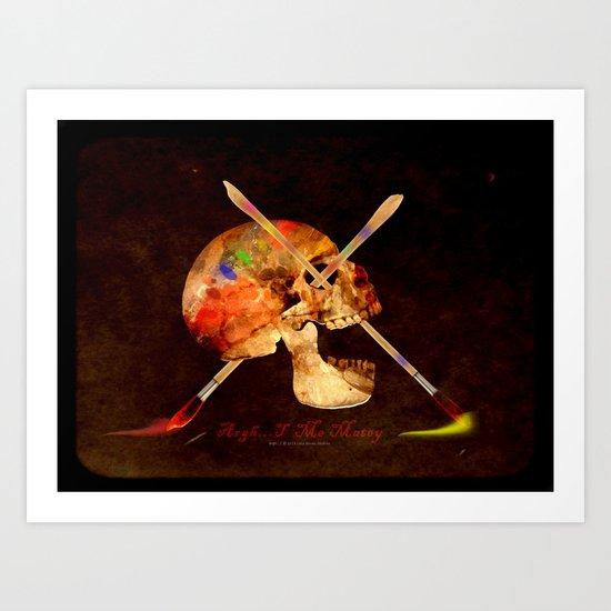 Argh…T  Me Matey 036 Art Print