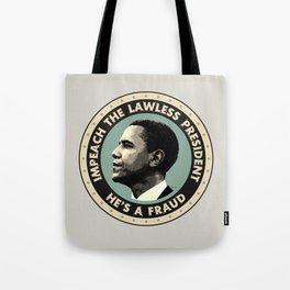 Obama Is A Fraud Tote Bag