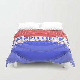 Pro Life Duvet Cover