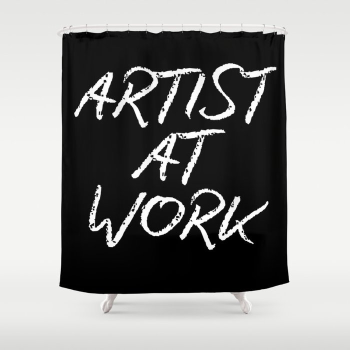 Artist At Work Shower Curtain