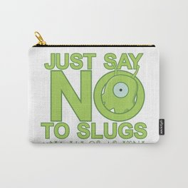 Just Say No Carry-All Pouch