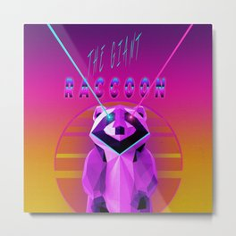 The Giant Racoon Metal Print