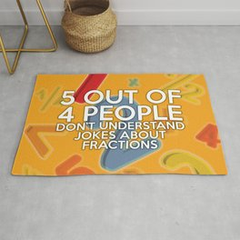 5 Out Of 4 People Fun Cool Math Quote Pun Rug