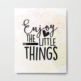 Enjoy the Little Things Pastel Pink Mandala Metal Print