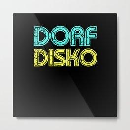 Village Disco Disco 90s 80s Metal Print