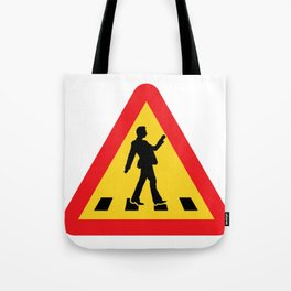 Try walking across the street Tote Bag