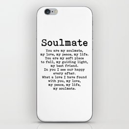 You are my soulmate, love poem iPhone Skin