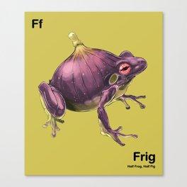 Ff - Frig // Half Frog, Half Fig Canvas Print