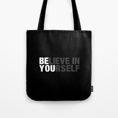 Believe in Yourself Tote Bag